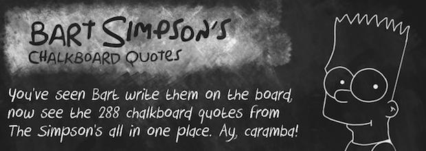 Bart Simpson's Chalkboard Quotes | GEEKPR0N